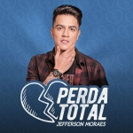 Jefferson Moraes – Perda Total