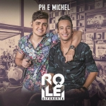 PH & Michel – CD Rolê Diferente