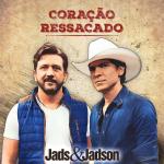 Jads & Jadson – Coração Ressacado