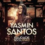 Yasmin Santos – Saudade Nível Hard