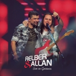 Relber & Allan – CD Live In Goiânia