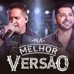 """Gabriel & Rafael lançam a primeira música do novo DVD """"Na Melhor Versão"""""""