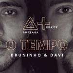 ANALAGA – O Tempo ft. Bruninho & Davi