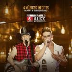 Pedro Paulo & Alex – EP Inéditas