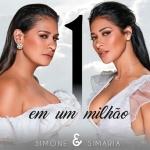 Simone & Simaria – Um em Um Milhão