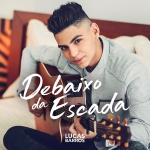 Lucas Barros – Debaixo da Escada