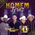 """Sandro & Ronaldo lançam a música """"Homem Feroz"""" com Gino & Geno"""