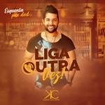 """Kleber Cavalheiro lança a sua nova música """"Liga Outra Vez"""""""