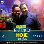 """Pablo, As Galvão e Trio Bravana no """"Boteco do Ratinho"""" desta quarta-feira (25)"""
