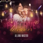 Allana Macedo – Pen Drive do Meu Ex