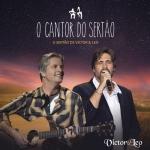 Victor & Leo – CD O Cantor do Sertão