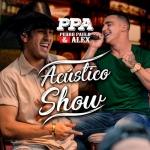 Pedro Paulo & Alex – EP Acústico Show Ao Vivo