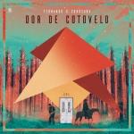 Fernando & Sorocaba – Dor de Cotovelo