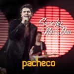 Pacheco – Só Se For Nós Dois