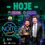 Thiago Brava agita o The Noite com Danilo Gentili desta quarta-feira (15)