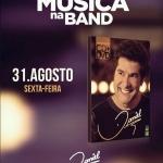 Daniel agita o Música da Band desta sexta-feira (31)