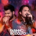 Fabinho & Rodolfo – CD Acústico