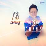 """Duany lança faixa bônus """"18 Anos"""" do novo DVD """"Recomeço"""""""