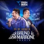 Bruno & Marrone em grande show no Espaço das Américas