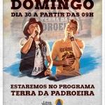 Léo & Júnior, Carreiro & Capataz e Janaynna no Terra da Padroeira deste domingo (30)