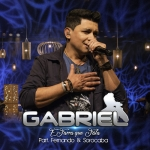 Gabriel – É Farra Que Fala Part. Fernando & Sorocaba
