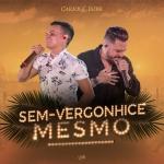 "Carlos & Jader lançam ""Sem-Vergonhice Mesmo"" nas rádios"