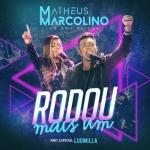 Matheus Marcolino – Rodou Mais Um ft. Ludmilla