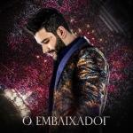 Gusttavo Lima – CD O Embaixador Ao Vivo