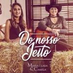 """Maria Clara & Camila lançam o EP """"Do Nosso Jeito"""""""
