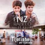 Enzo Rabelo – Tijolinho Por Tijolinho Part. Zé Felipe