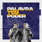 Gustavo Toledo & Gabriel – Palavra Tem Poder