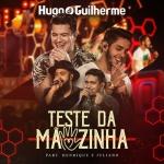 Hugo & Guilherme – Teste da Mãozinha Part. Henrique & Juliano