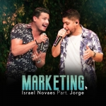 Israel Novaes – Marketing Part. Jorge