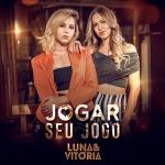 Luna & Vitória – Jogar Seu Jogo