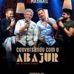 """Matogrosso & Mathias lançam """"Conversando Com o Abajur"""" com Zé Neto & Cristiano"""