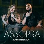 """Andri & Hector lançam a música """"Assopra"""""""