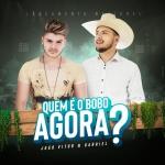 """João Vitor & Gabriel lançam a sua nova música """"Quem é o Bobo Agora"""""""