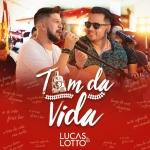 Lucas & Lotto – Trem da Vida