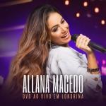 Allana Macedo – CD Ao Vivo em Londrina
