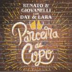 Renato & Giovanelli – Parceira de Copo Part. Day & Lara