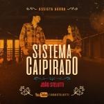 João Stelutti – Sistema Caipirado