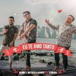"""Dennis DJ lança """"Eu Te Amo Tanto"""" com Matheus & Kauan e MC Koringa"""