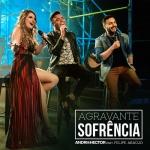 Andri & Hector – Agravante Sofrência Part. Felipe Araújo