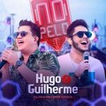 Hugo & Guilherme – CD No Pelo em Campo Grande