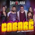 Day & Lara – Coração de Cabaré Part. Marcos & Belutti