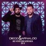 Diego & Arnaldo – EP Ao Vivo em Goiânia 2