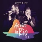 Henrique & Diego – EP Ao Vivo in Rio Vol. 1