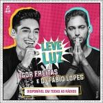 Igor Freitas – Leve Luz ft. Dj Fábio Lopes