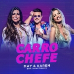 May & Karen – Carro Chefe Part. Israel Novaes