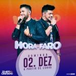 Zé Neto & Cristiano agitam o Hora do Faro deste domingo (02)